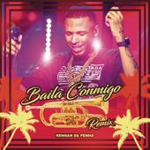 Baila Conmigo (feat. Kelly Ruiz) [Rennan da Penha Remix]