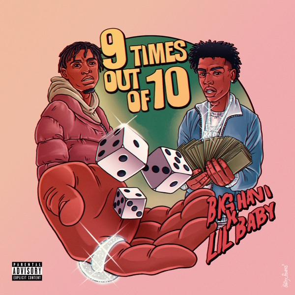 9 Times Out of 10 (feat. Lil Baby) - Single