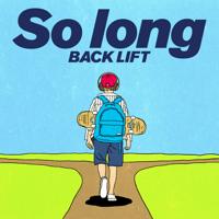 BACK LIFT - So long artwork