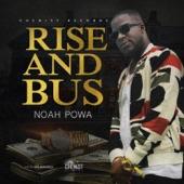 Noah Powa - Rise & Bus
