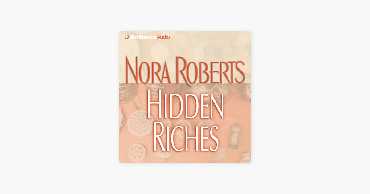 Hidden Riches - Nora Roberts