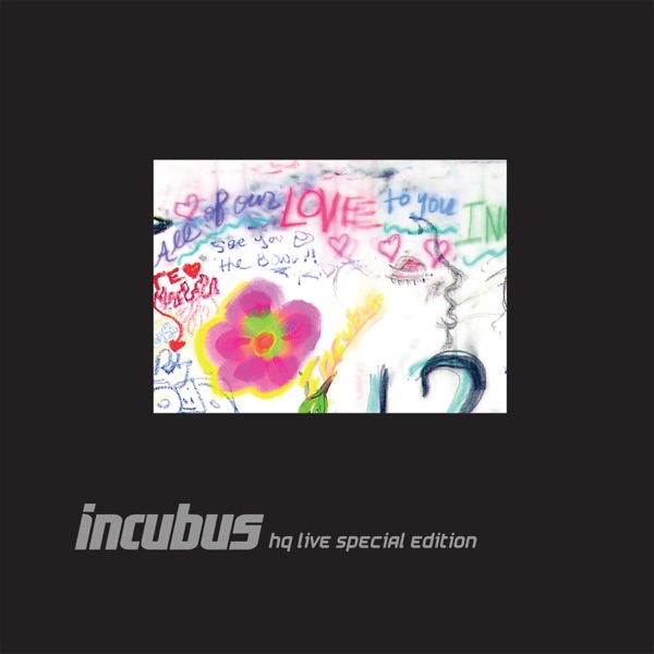 Incubus mit Wish You Were Here