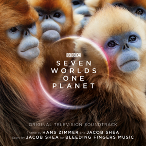 Hans Zimmer & Jacob Shea - Seven Worlds One Planet (Original Television Soundtrack) (Expanded Edition)
