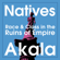 Akala - Natives