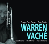 Warren Vaché - The More I See You