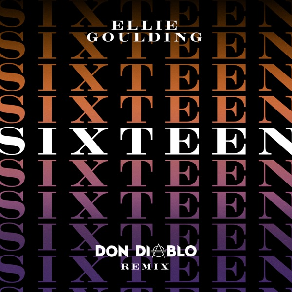 Sixteen (Don Diablo Remix) - Single