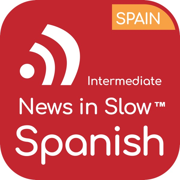 News in Slow Spanish - #532 - Spanish Expressions, News and Grammar