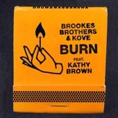 Brookes Brothers/Kove - Burn
