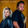 Happier Alone feat Jethro Eli Single