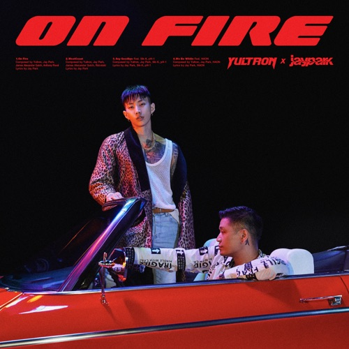 Yultron & Jay Park – On Fire – EP