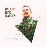 Balance presents the Soundgarden (Unmixed Version) - Nick Warren - Nick Warren