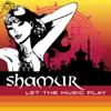 Let the Music Play Original Vocal Mix - Shamur mp3