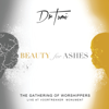 The Gathering Of Worshippers - Beauty For Ashes (Live At The Voortrekker Monument) - Dr. Tumi
