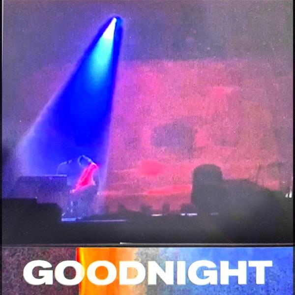 Nick Murphy Goodnight
