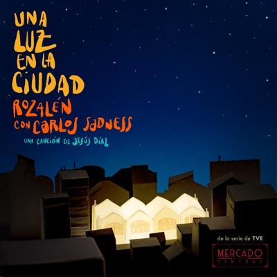 Una Luz en la Ciudad (feat. Carlos Sadness) - Single - Rozalén