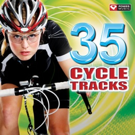 35 Cycle Tracks (Great for Indoor Cycling Workouts and Training) by Power  Music Workout