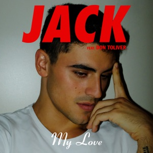 Jack Gilinsky - My Love feat. Don Toliver