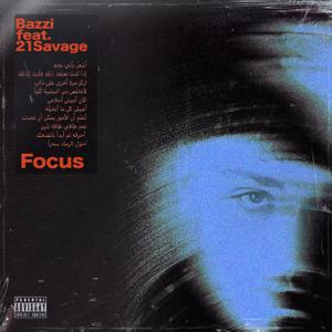 Bazzi Focus feat 21 Savage  Bazzi album songs, reviews, credits