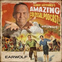 Podcast cover art for Gilbert Gottfried's Amazing Colossal Podcast