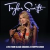 Live From Clear Channel Stripped 2008, Taylor Swift