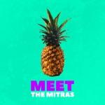 Meet the Mitras - Single