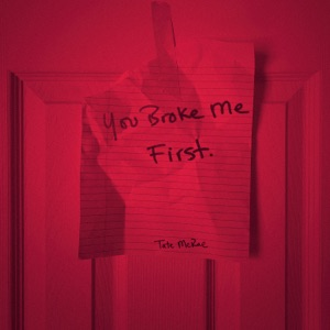 you broke me first - Single