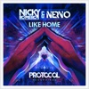 Like Home - EP, Nicky Romero & NERVO