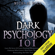 Michael Pace - Dark Psychology 101:  Learn the Secrets of Covert Emotional Manipulation, Dark Persuasion, Undetected Mind Control, Mind Games, Deception, Hypnotism, Brainwashing and Other Tricks of the Trade (Unabridged)