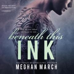Beneath This Ink