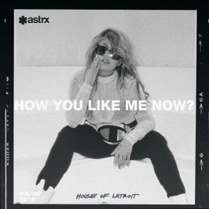 How You Like Me Now (feat. B4NG B4NG) - Single