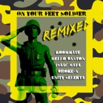 Roommate & Mello Banton - On Your Feet Soldier