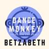 Dance Monkey (Versión Español) - (Versión Español) by Betzabeth iTunes Track 1
