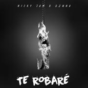 Te Robaré - Nicky Jam & Ozuna - Nicky Jam & Ozuna