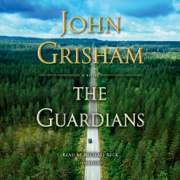 The Guardians: A Novel (Unabridged)