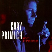 Gary Primich - I'm The One