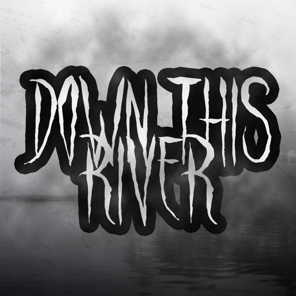 Down This River - Single
