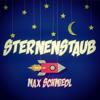 Max Schmiedl - Sternenstaub Grafik