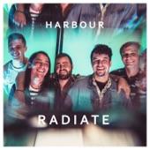 HARBOUR - Radiate