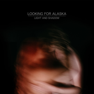 Looking For Alaska - Fall into You