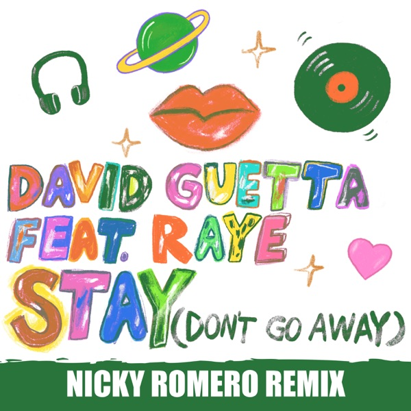 David Guetta - Stay (Don't Go Away) [feat. Raye] [Nicky Romero Remix]