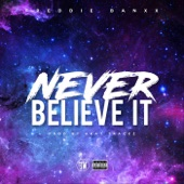 Freddie Banxx - Never Believe It