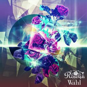 Roselia - Wahl