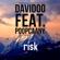 Davidoo - Risk (feat. Poopcaany)