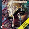 Dawn of Night: Forgotten Realms: Erevis Cale Trilogy, Book 2 (Unabridged)