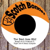Mungo's Hi Fi - The Beat Goes SKA! (feat. Marina P, Tippa Irie & Dennis Alcapone)