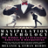 Melanie Reddy & Ethan Reddy - Manipulation Psychology: The Hidden Art of Attraction, Seduction, and Persuasion: Learn the Laws of Influence to Wield Power, Master Selling, and Build Relationships with People (Unabridged)