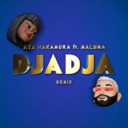 Djadja (feat. Maluma) [Remix] - Aya Nakamura