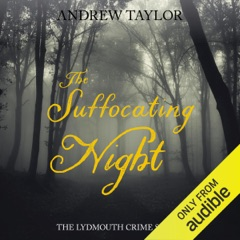 The Suffocating Night: Lydmouth, Book 4 (Unabridged)