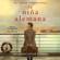 Armando Lucas Correa - La niña alemana (The German Girl Spanish edition) (Unabridged)