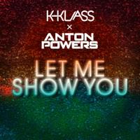 Let Me Show You - ANTON POWERS - K - KLASS